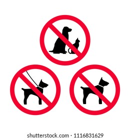 No dogs, no pets, no leash dogs, no free dogs red prohibition sign. Pets not allowed.