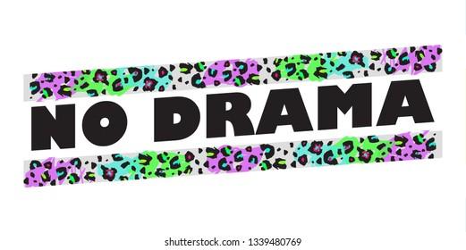 NO DRAMA, animal print, slogan, t-shirt vector design