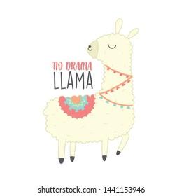 No drama llama. Cute Llama Illustration. Cute alpaca cartoon character. Can be used for card design, greeting or invitation card, nursery, and other.