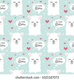 No drama llama seamless pattern.  Cute llama drawing with lettering, hand drawn vector illustration for cards, t-shirts, cases, textile.