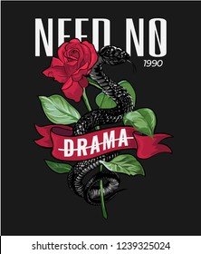 no drama slogan with black snake and red rose illustration