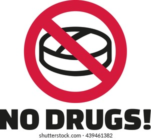 No drugs - tablet in ban sign
