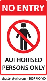 No entry authorised persons only sign eps vector on transparent background PROHIBITION