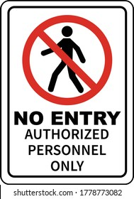 No Entry Authorized Personnel Only Sign 1