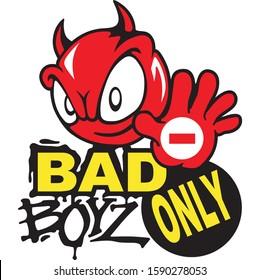 No entry except Bad Boys