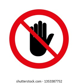 No entry, not allowed hand sign on white, Stop hand, Sign do not enter,