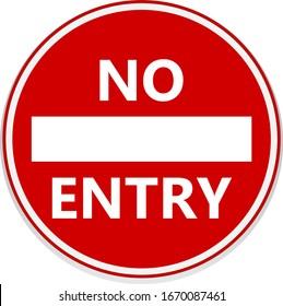 No entry road signs. Vector design.