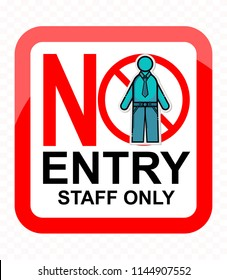 no entry, staff only