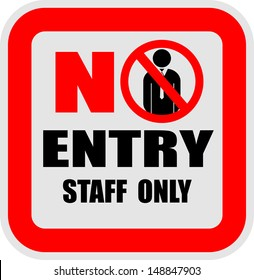 No Entry, staff Only, vector