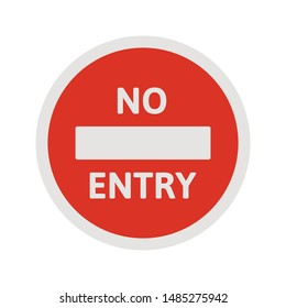 No entry traffic sign. Red stop sign. Do not enter. No way. Vector illustration, flat design. Isolated on white background.