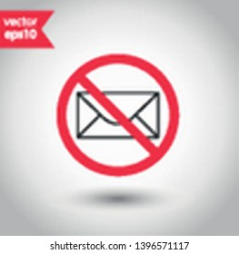 No envelope icon. Forbidden mailing icon. No email vector sign. Prohibited mailing vector icon. Warning, caution, attention, restriction flat sign design. No letter