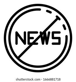 No fake news icon. Outline no fake news vector icon for web design isolated on white background