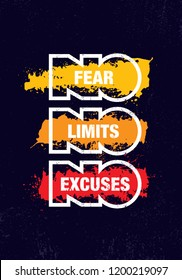 No Fear. No Limits. No Excuses.