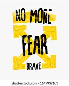no fear slogan with yellow tape illustartion