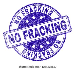 NO FRACKING stamp seal watermark with grunge texture. Designed with rounded rectangles and circles. Blue vector rubber print of NO FRACKING label with corroded texture.