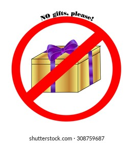 NO gifts, please! sign
