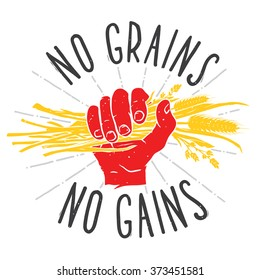 No grains - no gains. Motivation vector illustration