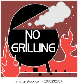No grilling. Sign. Illustrative, text poster, prohibiting certain actions with fire in the area.