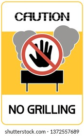 No grilling.Sign. Illustrative, text poster, prohibiting certain actions with fire in the area.