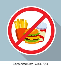 No hamburger, french fries and soft drink allowed sign.  Fast food danger label. Vector illustration for your cute design.