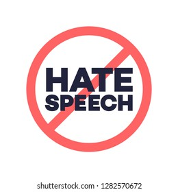 No hate speech sign. Protest symbol. Stop social negative word concept. Vector 10 eps