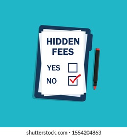No Hidden Fees text on clipboard. Ceck mark lack of fees. Excessive fee no. Anti corruption concept in flat style. Template of charge of payments. isolated vector illustration