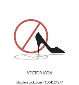 91c168009ad0 No high heel shoes sign warning