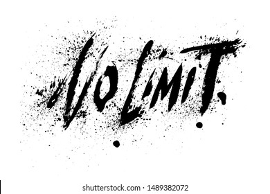 No Limit. Inspiring Workout and Fitness Gym Motivation Quote Illustration Sign. Creative Strong Sport Vector Rough Typography Grunge Wallpaper Poster Concept