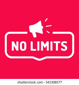 No limits. Badge, stamp with megaphone icon. Flat vector illustration on red background.