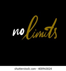 No limits. Hand lettering and custom typography for your designs: t-shirts, bags, for posters
