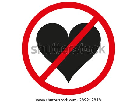 No Love Forbidden Sign Symbol On Stock Vector Royalty Free