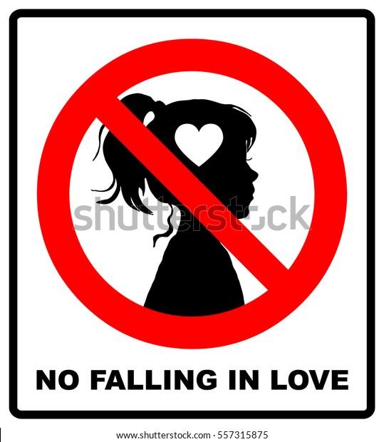 No Love Sign No Falling Love Stock Vector Royalty Free 557315875