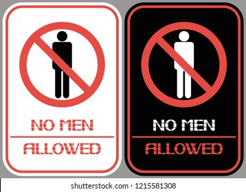 No men allowed.  A sign identifying gender differences, limiting presence in a given territory.