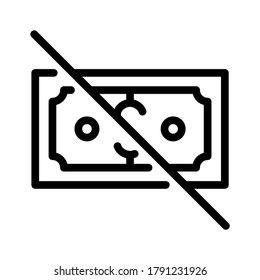 No money icon. Line vector. Isolate on white background.