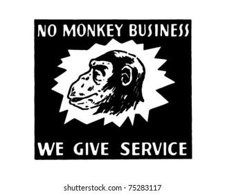 No Monkey Business - Retro Ad Art Banner