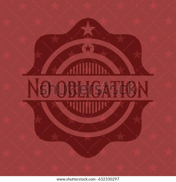 No obligation red emblem. Vintage.