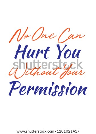 No One Can Hurt You Without Stock Vector Royalty Free 1201021417