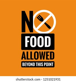 No Outside Food Allowed Beyond This Point Sign
