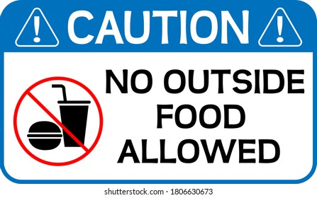 No Outside Food Allowed Caution sign vector illustration print-ready EPS 10.