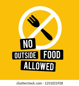 No Outside Food Allowed Sign