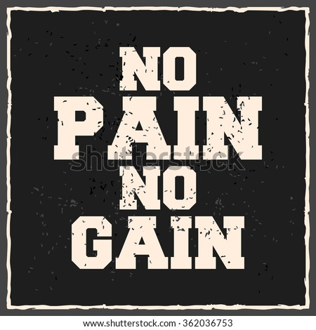 No Pain No Gain Creative Motivation Stock Vector Royalty Free