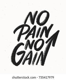No pain no gain. Lettering.