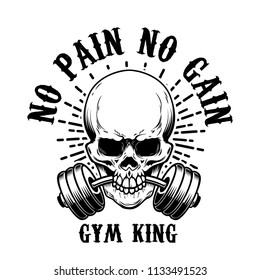 no pain no gain. Skull with barbell in teeth. Design element for poster, card, t shirt, emblem, sign. Vector illustration