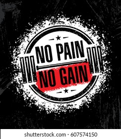 No Pain No Gain.Inspiring Workout and Fitness Gym Motivation Quote Illustration. Creative Strong Vector Rough Typography Grunge Wallpaper Dumbbell Illustration Poster Concept