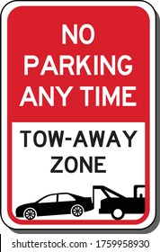 No parking any time, tow away zone, prohibition sign in red, vector illustration.