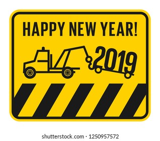 No parking or car salvage fun card with text Happy New Year, vector illustration