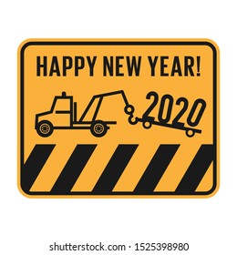 No parking or car salvage fun card with text Happy New Year, 2020, vector illustration