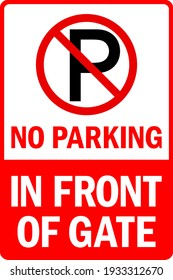 No parking in front of gate warning sign. Safety signs and symbols.