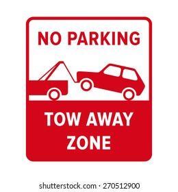 No parking sign. No parking, tow away zone. No parking sign in vector.