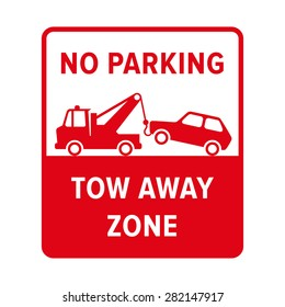 No parking sign. No parking, tow away zone. Evacuation sign. No parking sign in vector.